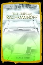 Fish, Chips and Rachmaninoff