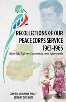 Recollections of Our Peace Corps Service, 1963-1965
