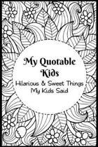 My Quotable Kids