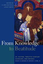 From Knowledge to Beatitude