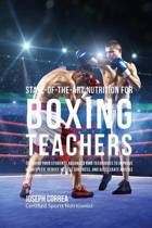 State-Of-The-Art Nutrition for Boxing Teachers
