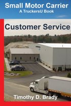 Small Motor Carriers: Customer Service