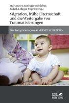 Migration, frühe Elternschaft und die Weitergabe von Traumatisierungen