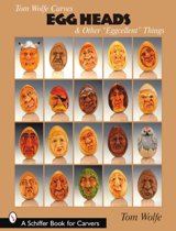 Tom Wolfe Carves Egg Heads & Other aEggcellenta Things
