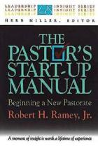 The Pastor's Start-up Manual