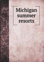 Michigan Summer Resorts