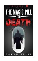 The Magic Pill for Death