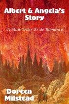 Albert & Angela's Story: A Mail Order Bride Romance