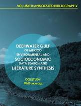 Deepwater Gulf of Mexico Environmental and Socioeconomic Data Search and Literature Synthesis Volume II