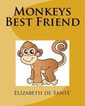 Monkeys Best Friend