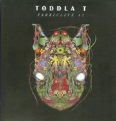 Fabriclive 47 Toddla T