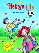 Heksje Lily - Gek op voetbal?