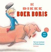 Boek cover Boer Boris - De dikke Boer Boris van Ted van Lieshout (Hardcover)