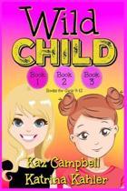 WILD CHILD - Books 1, 2 and 3