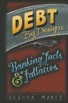 Debt by Design