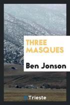 Three Masques
