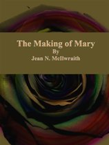 The Making of Mary