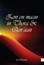 Zon en maan in Thora & Qor'aan
