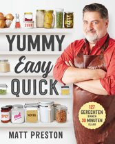 Boek cover Yummy, Easy, Quick van Matt Preston (Paperback)
