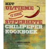 Het ultieme superhete chilipeper kookboek
