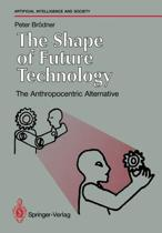 The Shape of Future Technology