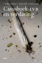 Casusboek LVB en verslaving