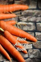 Food Allergy Book: Food Diary and Health Journal to help discover and record Intolerance and symptoms of food allergies..