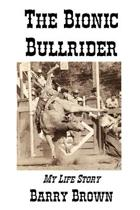The Bionic Bullrider