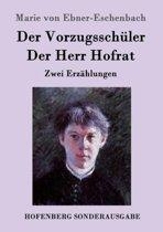 Der Vorzugssch ler / Der Herr Hofrat