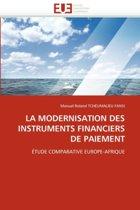 La Modernisation Des Instruments Financiers de Paiement