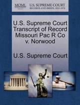U.S. Supreme Court Transcript of Record Missouri Pac R Co V. Norwood