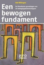 Een bewogen fundament