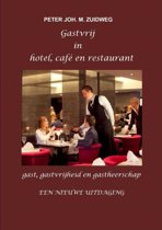 Gastvrij in hotel, cafe en restaurant