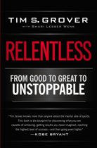 Boek cover Relentless van Tim S. Grover (Onbekend)