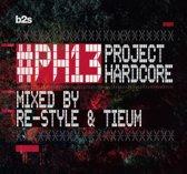 Project Hardcore 2013