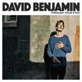 David Benjamin - Through Your Eyes