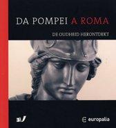 Da Pompei A Roma