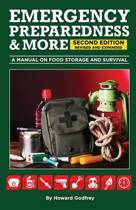 Emergency Preparedness & More a Manual on Food Storage and Survival
