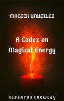 A Codex on Magical Energy