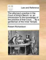 The Attorney's Practice in the Court of King's Bench