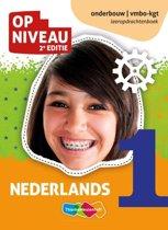 Op Niveau 1 Nederlands onderbouw vmbo-kgt Leeropdrachtenboek
