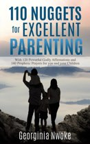 110 Nuggets for Excellent Parenting