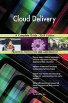 Cloud Delivery A Complete Guide - 2019 Edition