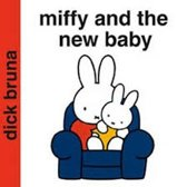 Miffy and the New Baby