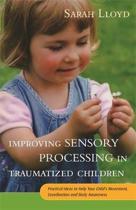 Improving Sensory Processing in Traumatized Children