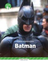 Batman, Grøn Fagklub