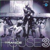 Trancehouse 3