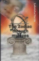 The Zodiac Through My Eyes