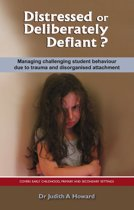 Distressed or Deliberately Defiant?