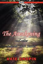 The Awakening & Selected Short Stories